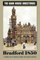 Bank House Directory of Bradford 1850 (Paperback)