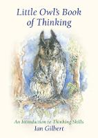 Little Owl's Book of Thinking: An Introduction to Thinking Skills (Hardback)