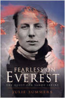 Fearless on Everest: The Quest for Sandy Irvine (Hardback)