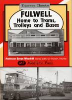 Fulwell - Home to Trams, Trolleys and Buses (Hardback)