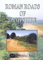 Roman Roads of Hampshire - Country Books (Hardback)