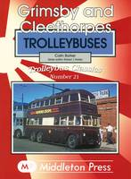 Grimsby and Cleethorpes Trolleybuses (Paperback)