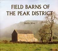 Field Barns of the Peak District (Paperback)