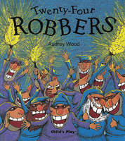 Twenty-Four Robbers - Child's Play Library (Paperback)