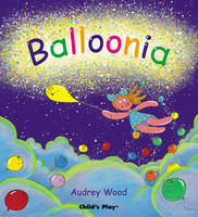 Balloonia - Child's Play Library (Paperback)