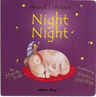 Night Night - Animal Lullabies S. (Board book)