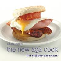 The New Aga Cook: Breakfast and Brunch (Hardback)
