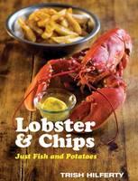 Lobster and Chips (Hardback)
