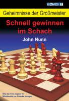 Geheimnisse der Grossmeister: Schnell gewinnen im Schach (Paperback)