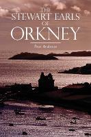 The Stewart Earls of Orkney (Paperback)