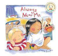 Always Near Me: Based on Psalm 139 - Pupfish Series (Board book)