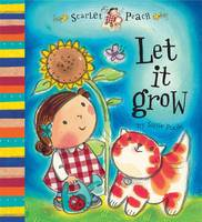 Scarlet Peach: Let it Grow (Hardback)