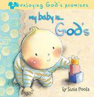 My Baby Is...God's - My Baby is (Board book)