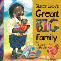 Sister Lucy's Great Big Family (Hardback)