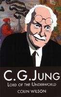 C.G.Jung: Lord of the Underworld (Paperback)