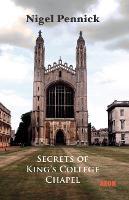 Secrets of King's College Chapel (Paperback)