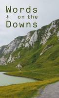 Words on the Downs: Poetry from Eight Local Schools (Paperback)