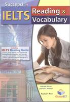Succeed in IELTS - Reading & Vocabulary - Teacher's Book with IELTS Reading Guide