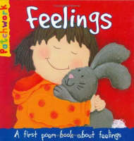 Feelings: A First Poem Book About Feelings - Patchwork First Poem Books (Hardback)