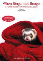 When Bingo Met Bongo: A Ferret Tale to Warm the Heart & Socks (Paperback)