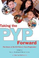 Taking the PYP Forward (Paperback)