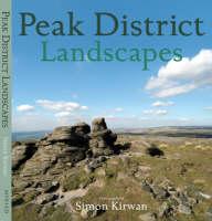 Peak District Landscapes - Heritage Landscapes (Hardback)