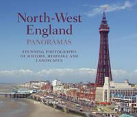 North-West England Panoramas - Regional Panoramas (Hardback)