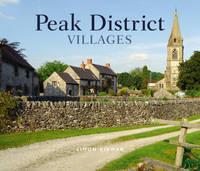 Peak District Villages - Village Britain S. (Hardback)