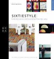 Sixtiestyle: Home Decoration and Furnishing from 1960s (Paperback)