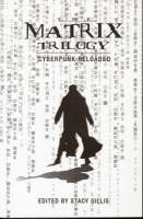 The Matrix Trilogy - Cyberpunk Reloaded (Hardback)