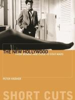 The New Hollywood - From Bonnie and Clyde to Star Wars - Shortcuts (Paperback)