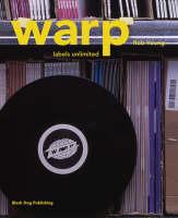 Warp: Labels Unlimited - Labels Unlimited S. v. 1 (Paperback)