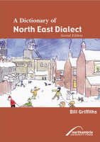 A Dictionary of North East Dialect (Paperback)