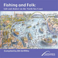 Fishing and Folk: Life and Dialect on the North Sea Coast (Paperback)