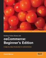 Building Online Stores with osCommerce: Beginner Edition (Paperback)