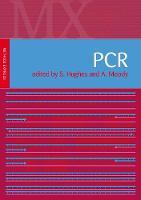 PCR: Methods Express - Methods Express Series (Hardback)