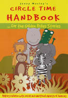 Circle Time Handbook for the Golden Rules Stories: Helping Children with Social and Emotional Aspects of Learning - Golden Rules S. (Paperback)