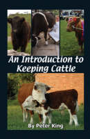 An Introduction to Keeping Cattle (Paperback)