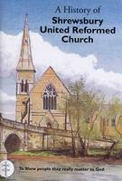 Shrewsbury URC 150th Anniversary Booklet (Paperback)