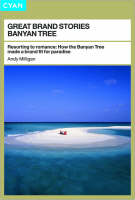 Banyan Tree: A Brand Fit for Paradise - Great Brand Stories S. (Paperback)