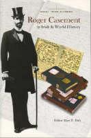 Roger Casement in Irish and World History (Hardback)