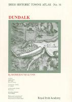 Dundalk - Irish Historic Towns Atlas 16 (Sheet map, folded)