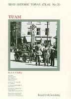 Tuam - Irish Historic Towns Atlas 20