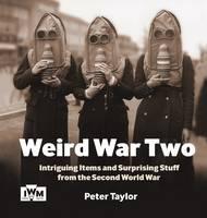 Weird War Two (Hardback)