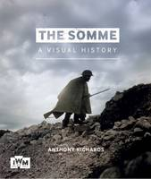 The Somme: A Visual History (Paperback)