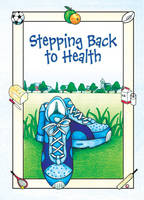 Stepping Back to Health (Spiral bound)