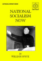 National Socialism Now (Paperback)