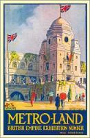 Metro-land: British Empire Exhibition Number (Paperback)