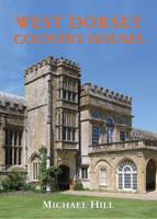 West Dorset Country Houses (Hardback)