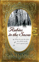 Rubies in the Snow (Paperback)
